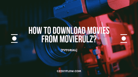 How to download movies from movierulz_